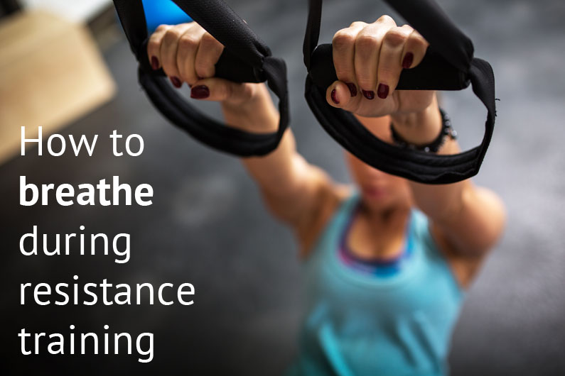 How to Breathe During Resistance Training
